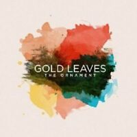 GOLD LEAVES - THE ORNAMENT  CD NEW