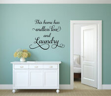 THIS HOME HAS ENDLESS LOVE AND LAUNDRY Vinyl Wall Decal Home Decor Words Sticker