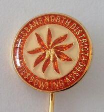 Brisbane North District Ladies Bowling Club Badge Pin Lawn Bowls (M23)