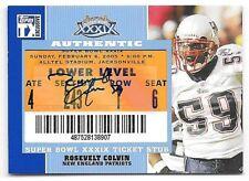 2007 Topps TX Exclusive Rosevelt Colvin Super Bowl XXXIX Ticket Stub Autograph