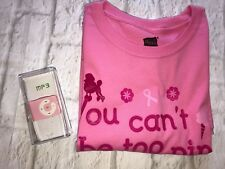 Hanes YOU CAN'T BE TOO PINK Awareness T-Shirt Size XL  And MP3 Player New Gift