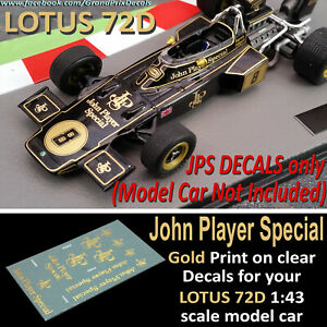 F1 Car Collection LOTUS 72D John Player Special water slide DECALS 1:43