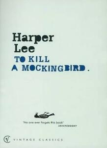 To Kill A Mockingbird (Vintage classics),Harper Lee