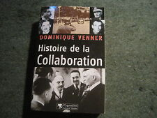 Dominique VENNER: Histoire de la collaboration