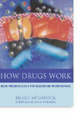 How Drugs Work: Basic Pharmacology For Healthcare Professionals-ExLibrary
