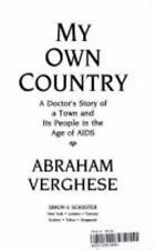 My Own Country: A Doctor's Story of a Town and Its People in the Age of Aids, Ab