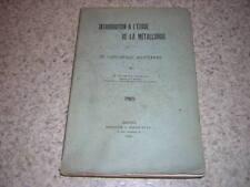 1912.chauffage industriel / Le Chatelier.métallurgie