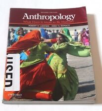 Anthropology : What Does It Mean to Be Human? by Emily A. Schultz and Robert...
