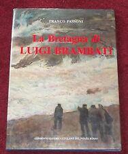 La Bretagna di Luigi Brambati, Peintures et Dessins, italien, Passoni, BRETAGNE