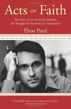 Acts of Faith: The Story of an American Muslim, in the Struggle for the Soul of