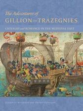 The Adventures of Gillion de Trazegnies Book Flemish Art Illuminated Manuscripts