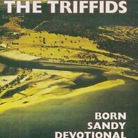 THE TRIFFIDS Born Sandy Devotional CD BRAND NEW