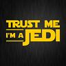 Trust Me I'm a Jedi Star Wars Satire Fun Gelb Auto Vinyl Decal Sticker Aufkleber