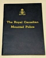Vintage The Royal Canadian Mounted Police RCMP History Pamphlet Booklet 1967