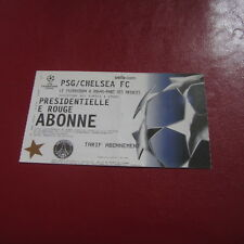 BILLET USED TICKET PARIS SG PSG /  CHELSEA FC 2004