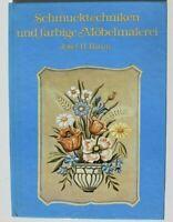 28886 Josef (H) . Albero Schmucktechniken E Color Möbel-malerei Libro DDR 1985