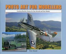 Photo Art for Modellers Creating Realistic Scenes For Aircraft And Train Models