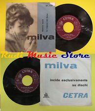 LP 45 7'' MILVA Quattro vestiti La ragazza  del fiume 1962 italy  no cd mc dvd