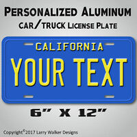 Blue California YOUR ANY TEXT Personalized Text Aluminum Vanity License Plate