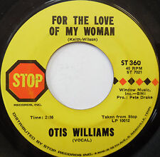 OTIS WILLIAMS 45 For The Love Of My Woman / Ling Ting Tong STOP Soul w2078