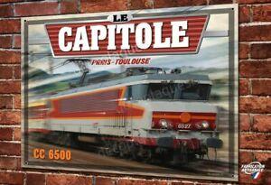 """Plaque métal déco 30x20cm Locomotive CC 6500 Train SNCF """"le Capitole"""""""