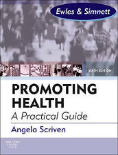 Promoting Health: A Practical Guide by Angela Scriven (Paperback, 2010)