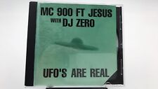 MC 900 FT JESUS with DJ Zero UFO's are Real CD