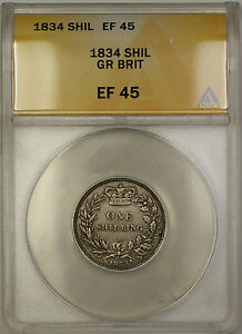 1834 Great Britain Silver Shilling Coin ANACS EF-45