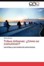 Tribus Urbanas: Como Se Comunican? (Paperback or Softback)