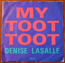 """Denise LaSalle – My Toot Toot 7"""" – A6334 – Ex"""