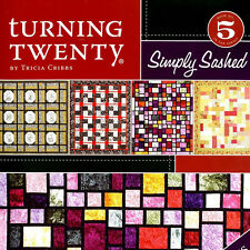TURNING TWENTY SIMPLY SASHED Fat Quarters 4 Easy Patterns Fast Quilts NEW BOOK