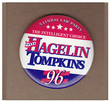 1992 John Hagelin for President pinback button Natural Law 3rd Party pin