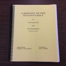 The History of the Nivens Family of York Co., SC, genealogy