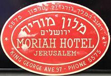 Jerusalem ~ Moriah Hotel ~ Pre State of Israel Era ~ Embossed Luggage Label