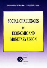 Social Challenges of Economic and Monetary Union: Proceedings of the Colloquium