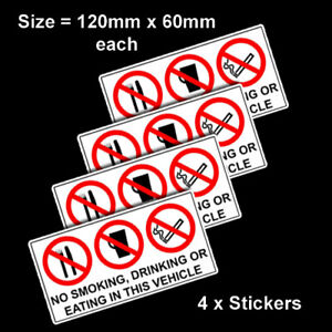 4 X NO SMOKING DRINKING OR EATING IN THIS VEHICLE STICKERS CAR VAN LORRY TAXI
