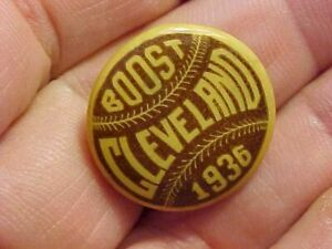 ORIGINAL VINTAGE 1936 CLEVELAND INDIANS BOOST BOOSTER PIN BUTTON