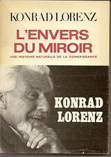 L'envers du miroir : une histoire naturelle de la connaissance / Lorenz Konrad