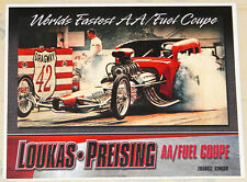 """""""LOUKAS-PREISING""""--""""WORLDS FASTEST AA/FUEL COUPE"""" DRAG RACING HANDOUT!!"""