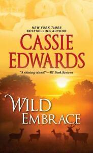 Wild Embrace by Cassie Edwards