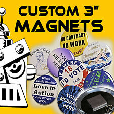 """250 Custom Made 3 inch Round Button Magnets 3"""""""