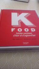 livre K Food cuisine coréenne d'hier et d'aujourd'hui  hachette cuisine
