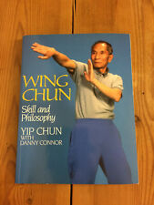Wing Chun Skill and Philosophy