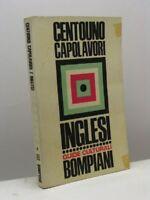 Centouno Capolavori Della Letteratura Inglese,Sanesi Roberto (A Cura)  ,Bompiani