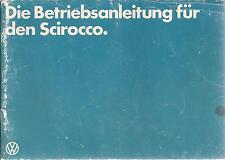 VW SCIROCCO  2 Betriebsanleitung 1981 Bedienungsanleitung Handbuch Bordbuch  BA