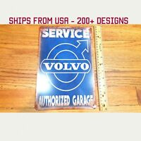Volvo Sign Volvo Authorized Garage Sign Metal Volvo Sign Tin Volvo Sign Service