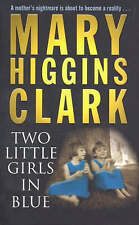"""VERY GOOD"" Two Little Girls in Blue, Clark, Mary Higgins, Book"