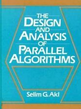The Design and Analysis of Parallel Algorithms by Selim G. Akl