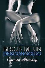 Identidades Ocultas: Besos de un Desconocido by Carmen Alemany (2015, Paperback)