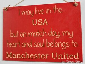 Live In The USA Manchester United Fan EPL Wooden Soccer Football Sign